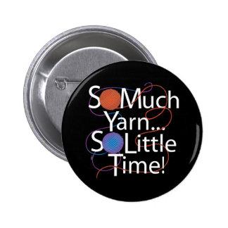 So Much Yarn Pinback Button