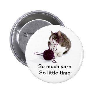 So much yarn so little time 2 inch round button