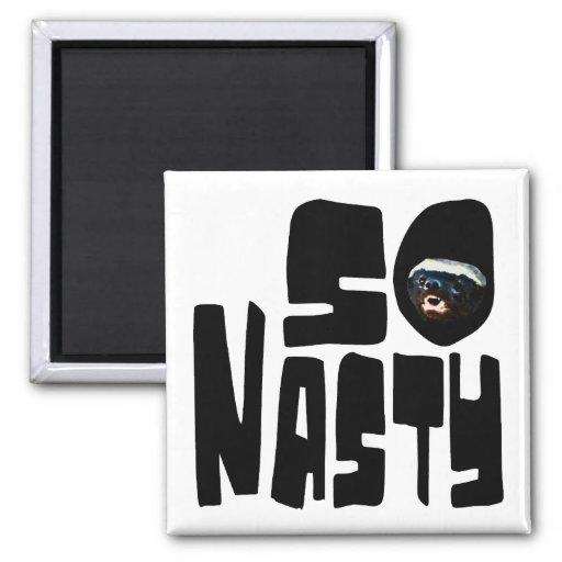 So Nasty! Funny Honey Badger Saying Fridge Magnet