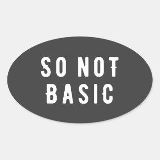 So not basic oval sticker