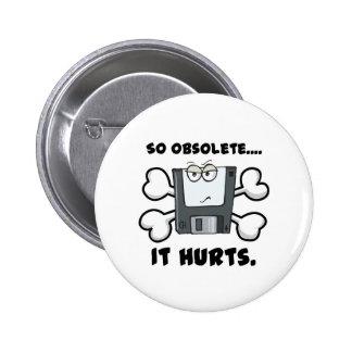 so obselete it hurts pinback button