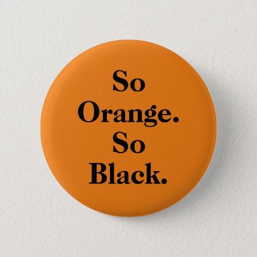 So Orange So Black themed button