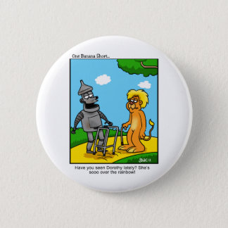 So over the Rainbow Pinback Button