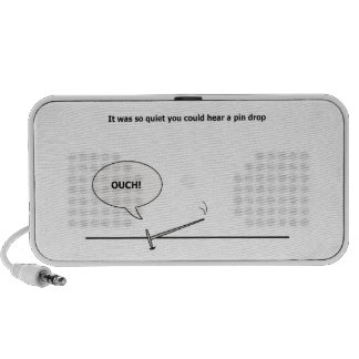 So Quiet You Could Hear a Pin Drop, Ouch! Funny Mini Speaker