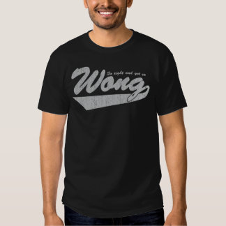 So Right and Yet so Wong Shirt