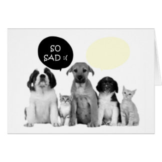 """""""SO SAD"""" MISS YOU DOGGY STYLE CARDS"""