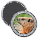 So saith the groundhog 3 inch round magnet