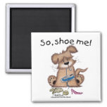 So, shoe me! 2 inch square magnet