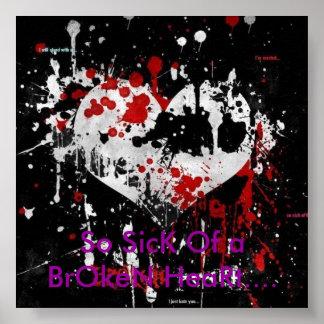 So SicK Of a BrOkeN HeaRt Poster