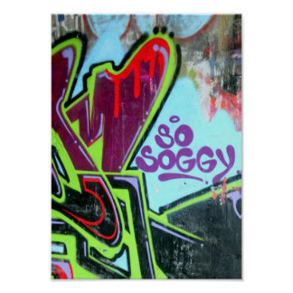 So soggy graffiti poster