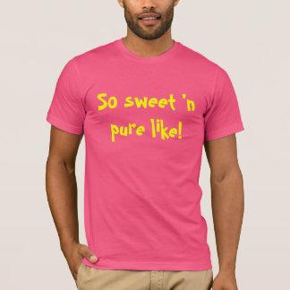 So Sweet'n Pure T-Shirt