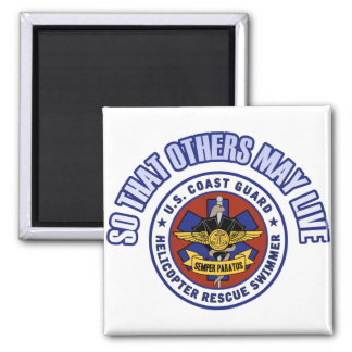 So That Others May Live - Coast Guard Rescue 2 Inch Square Magnet