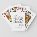 """So The Adventure Begins Rustic Mountain Wedding Playing Cards<br><div class=""""desc"""">Beautiful wedding invitations, RSVP cards, party supplies and wedding favors. Impress your guests with matching items that you can personalize. Choose &quot;personalize it&quot; to add your own names or any other text you&#39;d like to add. We&#39;ve also included a spot for the date or other information. Choose &quot;customize it&quot; if...</div>"""