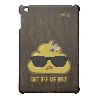So the Poop says to the fly.... Case For The iPad Mini