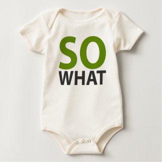 So What!? Baby Bodysuit