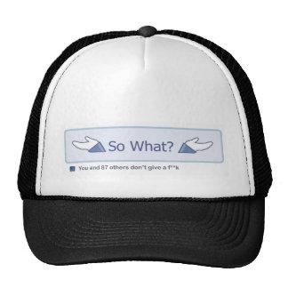 So What? (Facebook Button) 2 Trucker Hat