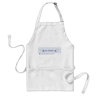So What? (Facebook Button) Adult Apron