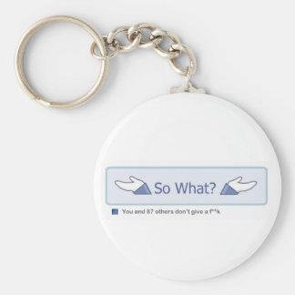So What? (Facebook Button) Basic Round Button Keychain