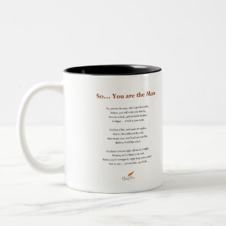 So...You are the Man Poem Two-Tone Coffee Mug