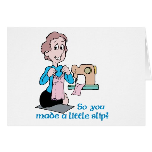 So You Made A Little Slip - Word Play Stationery Note Card