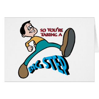 So You're Taking A Big Step ~  Word Play Card