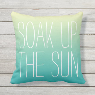 Soak Up The Sun Outdoor Pillow
