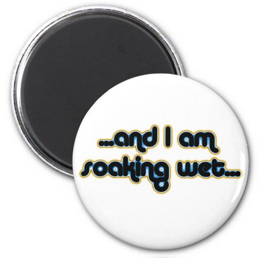 Soaking Wet Iceglow 2 Inch Round Magnet
