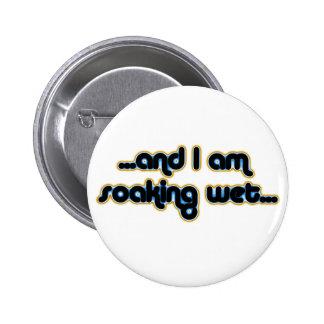 Soaking Wet Iceglow Pinback Button
