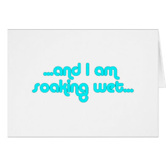 Soaking Wet Light Blue Greeting Card