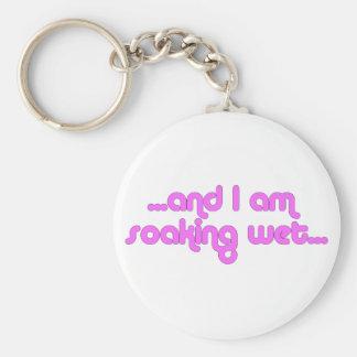 Soaking Wet Pink Keychain