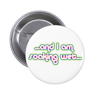 Soaking Wet Rainglow 2 2 Inch Round Button