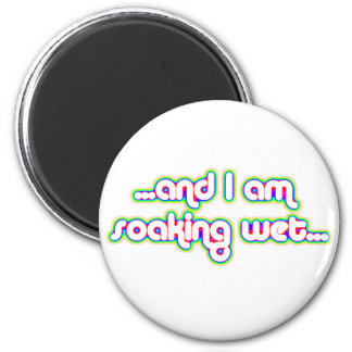 Soaking Wet Rainglow 2 2 Inch Round Magnet