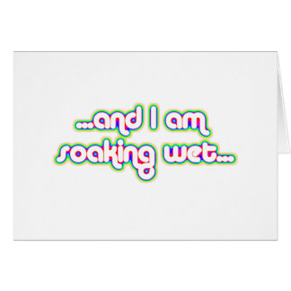 Soaking Wet Rainglow 2 Greeting Card