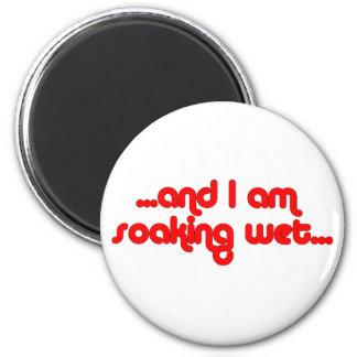 Soaking Wet Red 2 Inch Round Magnet