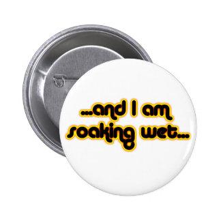 Soaking Wet Sunglow Button