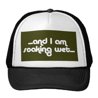 Soaking Wet White Trucker Hat
