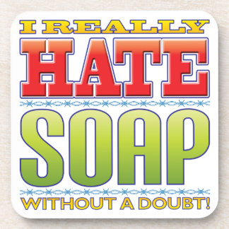 Soap Hate Drink Coaster