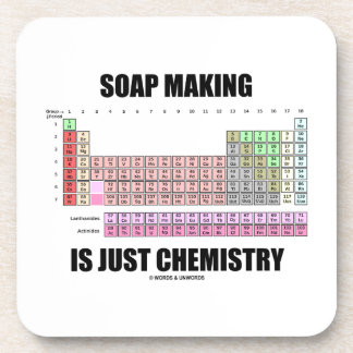 Soap Making Is Just Chemistry (Periodic Table) Coasters