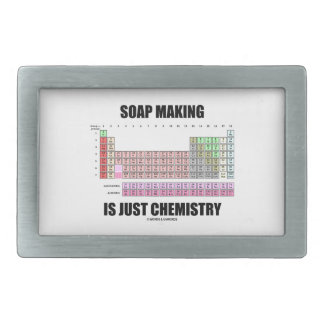 Soap Making Is Just Chemistry (Periodic Table) Rectangular Belt Buckle
