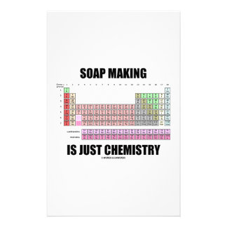 Soap Making Is Just Chemistry (Periodic Table) Stationery