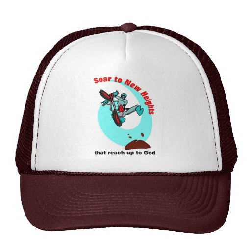 Soar to new heights that reach up to God Trucker Hat