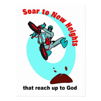 Soar to new heights that reach up to God Postcard