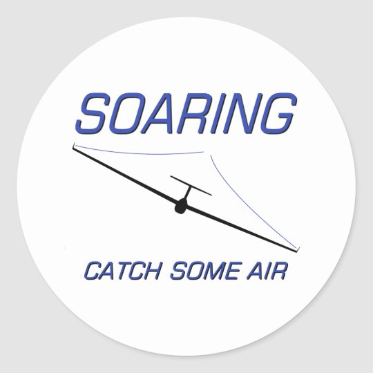 Soaring ... Catch some Air Classic Round Sticker