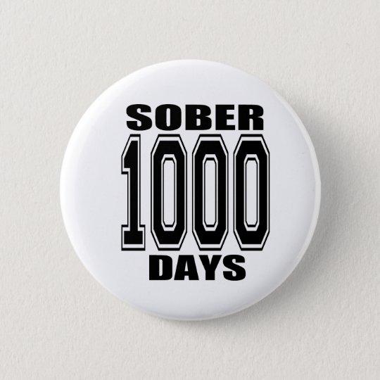 SOBER 1000 DAYS BLACK BUTTON