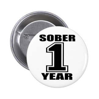 Sober 1 Year Black on White Pinback Button