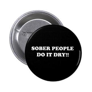 sober 2 inch round button
