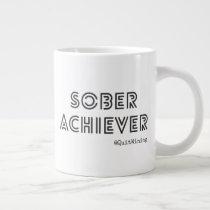 Sober Achiever Black & White Mug