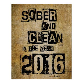 Sober and Clean 2016 (12 step drug & alcohol free) Poster