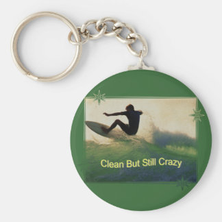Sober And Crazy Keychains