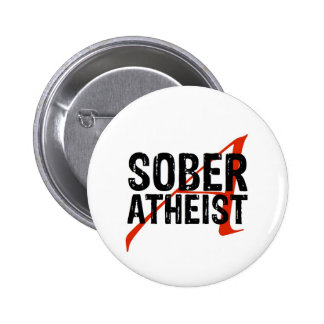 Sober Atheist Button